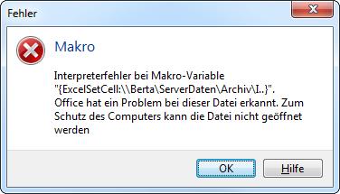Interpreterfeher bei Makrovariable ExcelSetCell.  Office hat ein Problem bei dieser Datei erkannt. Zum Schutz des Computers kann die Datei nicht geöffnet werden