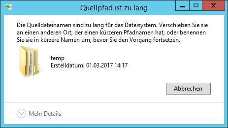 Die Quelldateinamen sind zu lang für das Dateisystem. Verschieben Sie sie an einen anderen Ort, der einen kürzeren Pfadnamen hat, oder benennen Sie sie in kürzere Namen um, bevor Sie den Vorgang fortsetzen.